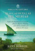 Tras Las Huellas del Mesias - Biblia de Estudio Rvr60 [Spanish]