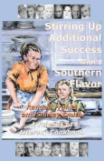 Stirring Up Additional Success with a Southern Flavor