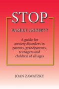 Stop Family Anxiety
