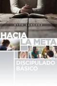 Hacia La Meta [Spanish]