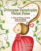Princess Penelopea Hates Peas