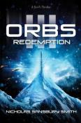 Orbs III: Redemption