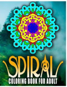 Spiral Coloring Books for Adults, Volume 1