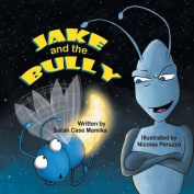 Jake and the Bully