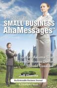 Jeff Shavitz on Small Business Ahamessages