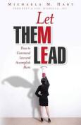 Let Them Lead
