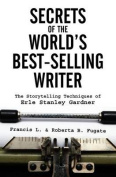 Secrets of the World's Best-Selling Writer