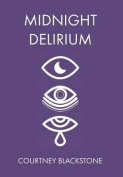 Midnight Delirium