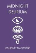 Midnight Delirium