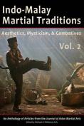 Indo-Malay Martial Traditions, Vol. 2