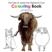 The Tale of Jessie the Highland Cow Colouring Book