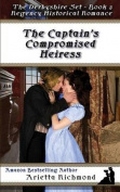 The Captain's Compromised Heiress