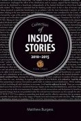 Collection of Inside Stories 2010 - 2015