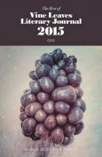The Best of Vine Leaves Literary Journal 2015