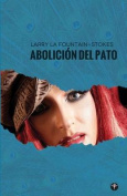 Aboliciaon del Pato [Spanish]