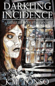 Darkling Incidence