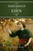 The Threshold of Eden