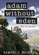 Adam Without Eden