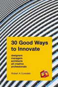30 Good Ways to Innovate