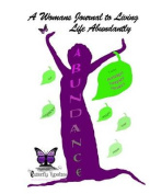 A Woman's Journal to Living Life Abundantly
