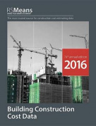 Rsmeans Building Construction Cost Data 2016