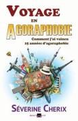 Voyage En Agoraphobie [FRE]