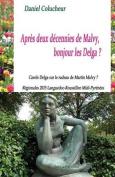 Apres Deux Decennies de Malvy, Bonjour Les Delga? [FRE]