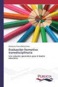 Evaluacion Formativa Transdisciplinaria [Spanish]