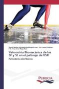 Valoracion Biomecanica de Las SF y SL En El Patinaje de Vsr [Spanish]