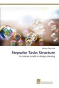 Stepwise Tasks Structure
