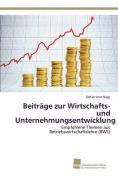 Beitrage Zur Wirtschafts- Und Unternehmungsentwicklung [GER]