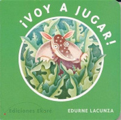 Voy a Jugar! [Board book] [Spanish]