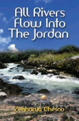 All Rivers Flow Into the Jordan