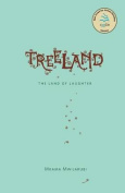 Treeland. the Land of Laughter