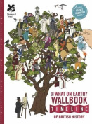 The What on Earth? Wallbook of British History