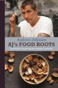 AJ's Food Roots