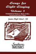 Songs for Sight Singing - Volume 3