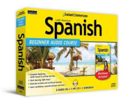 Instant Immersion Beginner Audio Course Spanish [Spanish]