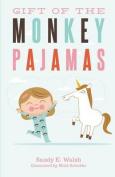 Gift of the Monkey Pajamas