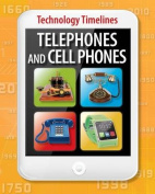 Telephones and Cellphones