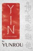 Yin: A Love Story