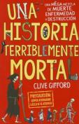 Una Historia Terriblemente Mortal / Killer History [Spanish]