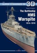The Battleship HMS Warspite 1914 1919