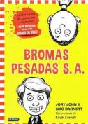 Bromas Pesadas S.A. [Spanish]