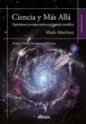 Ciencia y Mas Alla [Spanish]
