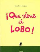 Que Viene El Lobo! [Spanish]