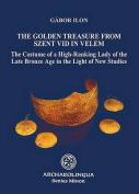 Golden Treasure from Szent VID in Velem