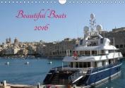 Beautiful Boats 2016