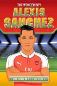 Alexis Sanchez: The Wonder Boy