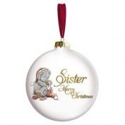 Merry Christmas Sister Me to You Bear Bauble Tree Decoration